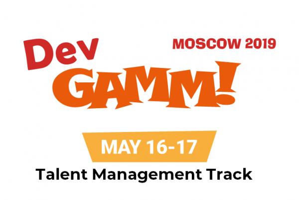 DevGAMM Moscow 2019 — Talent Management